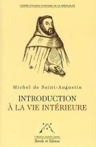 Introduction à la vie intérieure et pratique fruitive de la vie mystique