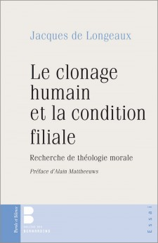 Le clonage humain et la condition filiale
