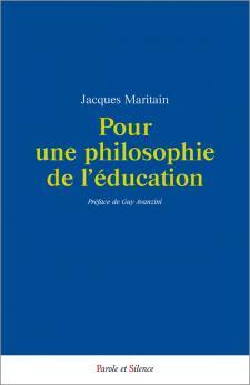 Pour une philosophie de l'éducation