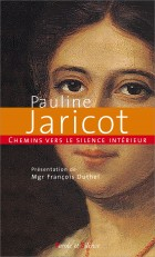 Chemins vers le silence intérieur avec Pauline Jaricot