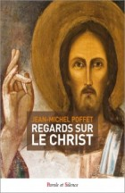 Regards sur le Christ