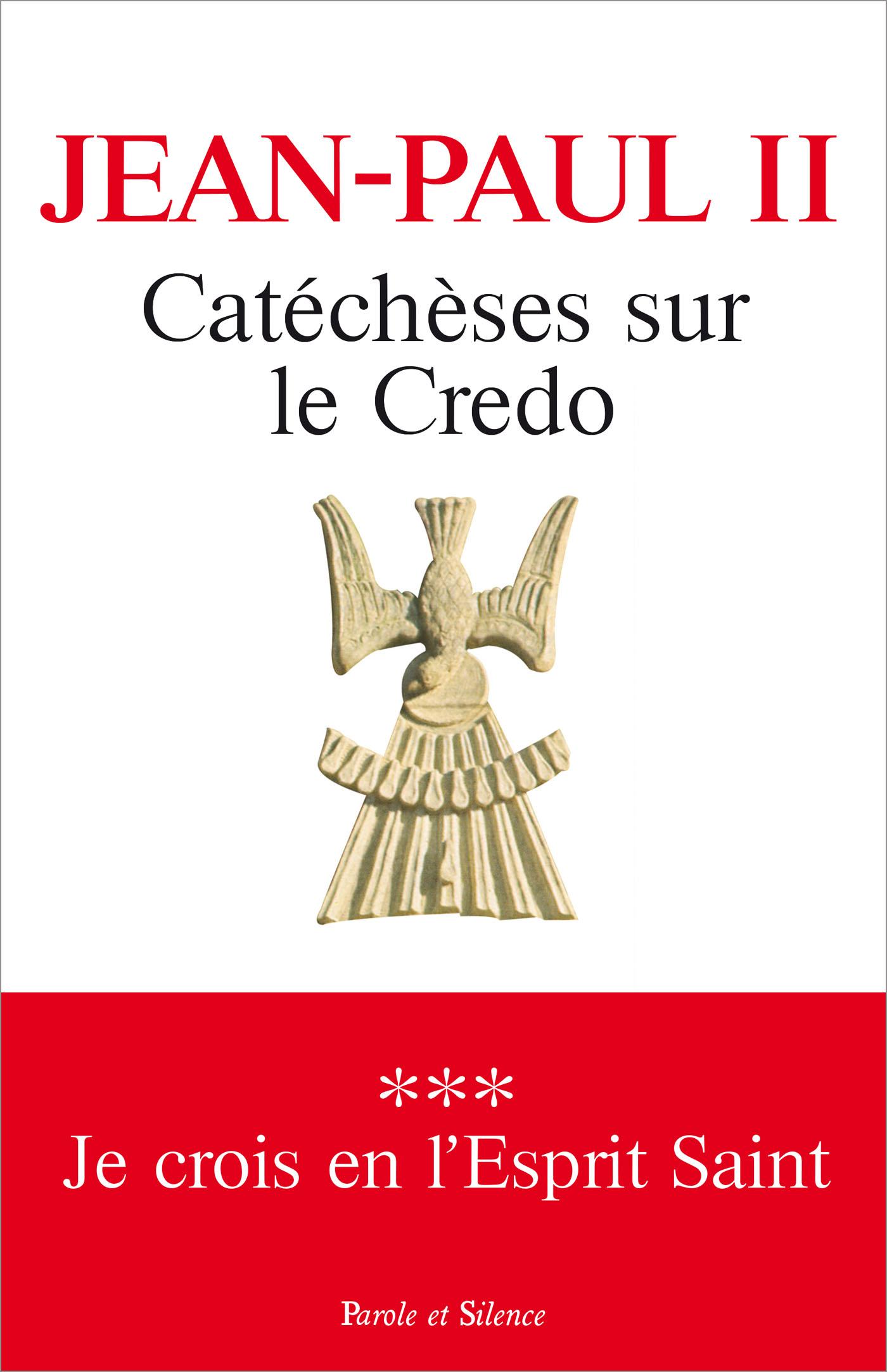 Catéchèses sur le Credo - 3 - Je crois en l'Esprit