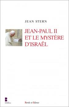Jean-Paul II et le mystère d'Israël