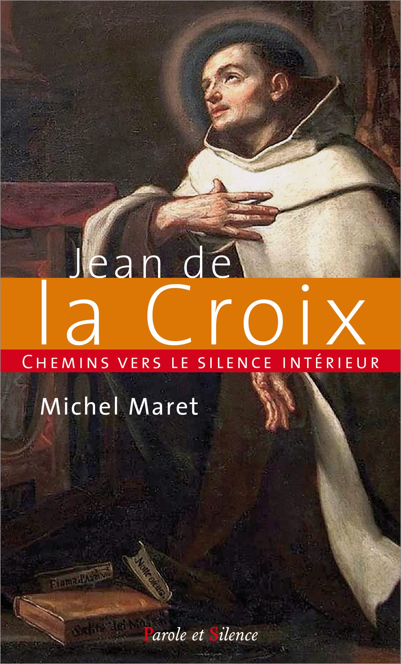 Chemins vers le silence intérieur avec Jean de la Croix