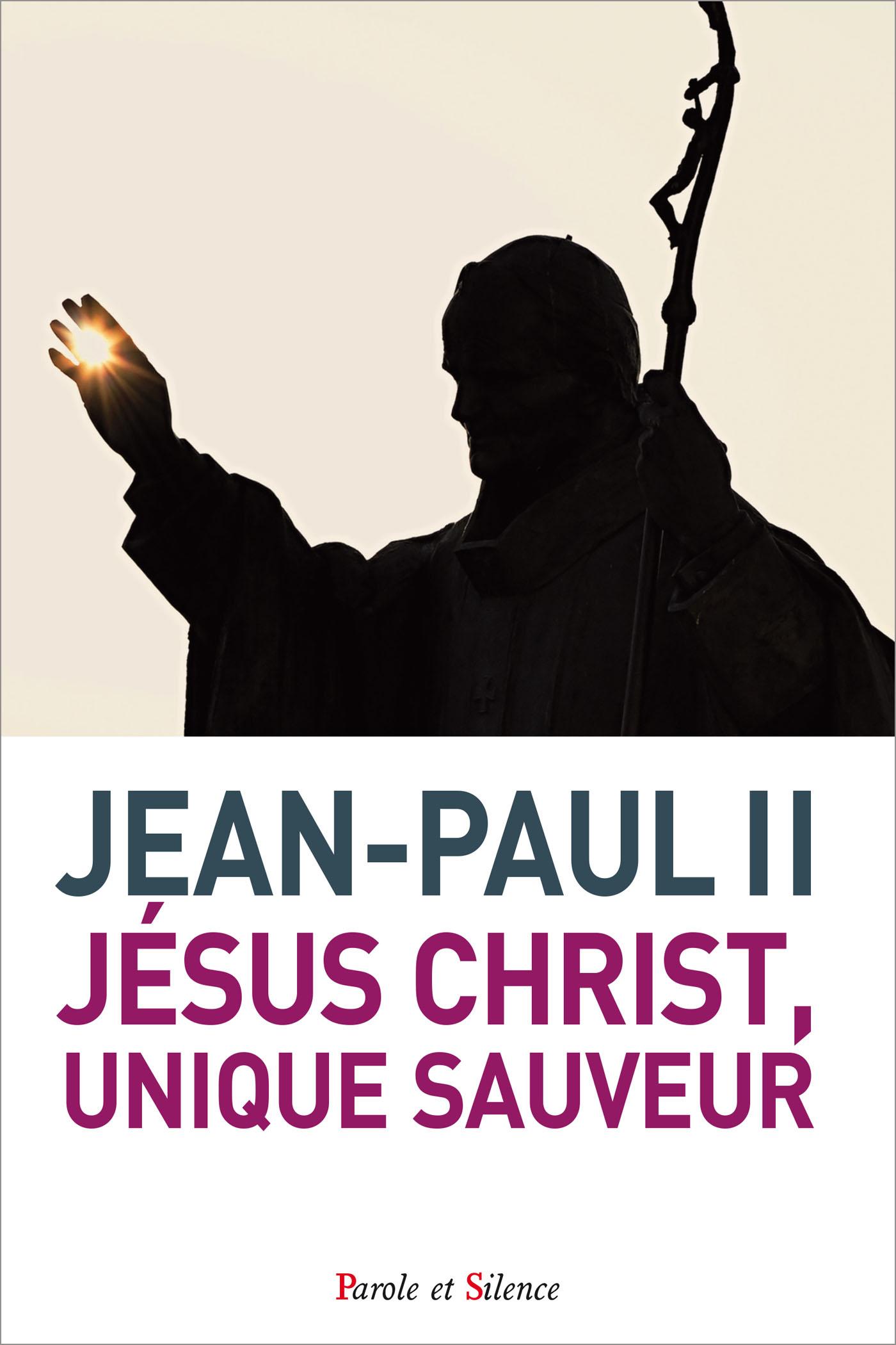 Jésus Christ, unique Sauveur