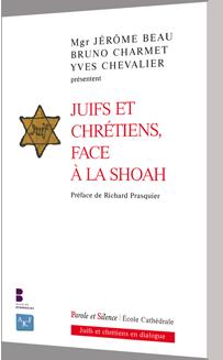 Juifs et chr�tiens face � la Shoah