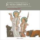 Je suis chrétien ! Martyrs de Lyon