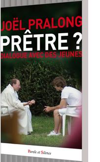 Prêtre ? Dialogue avec des jeunes