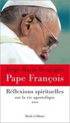 Méditations spirituelles sur la vie apostolique T.3