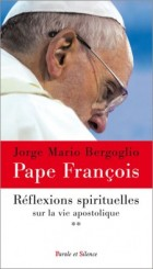 Réflexions spirituelles sur la vie apostolique tome 2