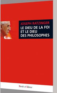 Le Dieu de la foi et le dieu des philosophes