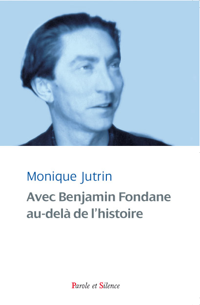 Avec Benjamin Fondane, au-delà de l'histoire