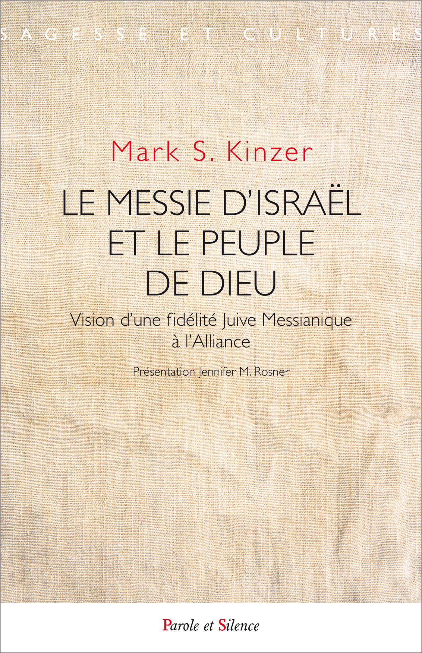 Le Messie d'Israël et le Peuple de Dieu