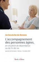 L'accompagnement des personnes âgées, en situation de dépendance ou de fin de vie