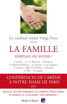 La famille : héritage ou avenir ?