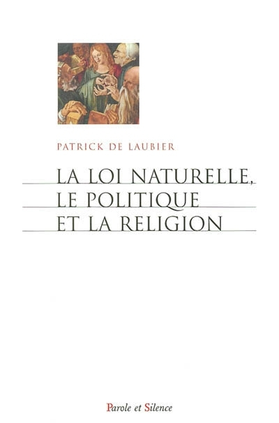 La loi naturelle, le politique et la religion