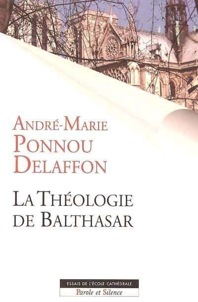 La théologie de Balthasar