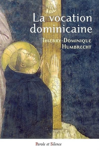 La vocation dominicaine