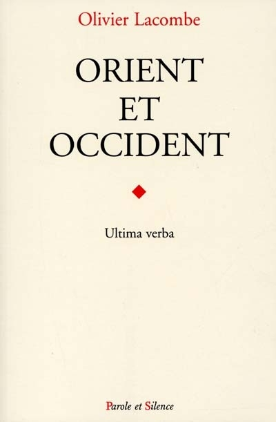 Orient et Occident : ultima verba