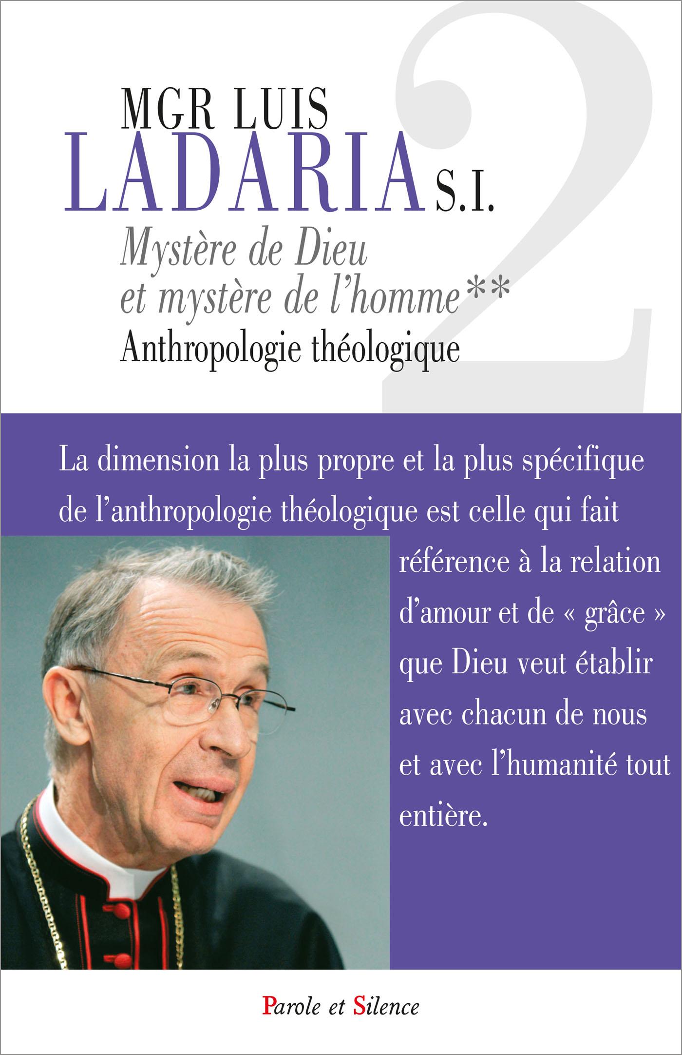 Mystère de Dieu, mystère de l'homme - Anthropologie théologique
