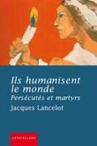 Persécutés et martyrs