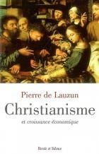 Christianisme et croissance économique : leçons de l'histoire