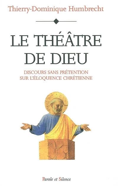 Le théâtre de Dieu