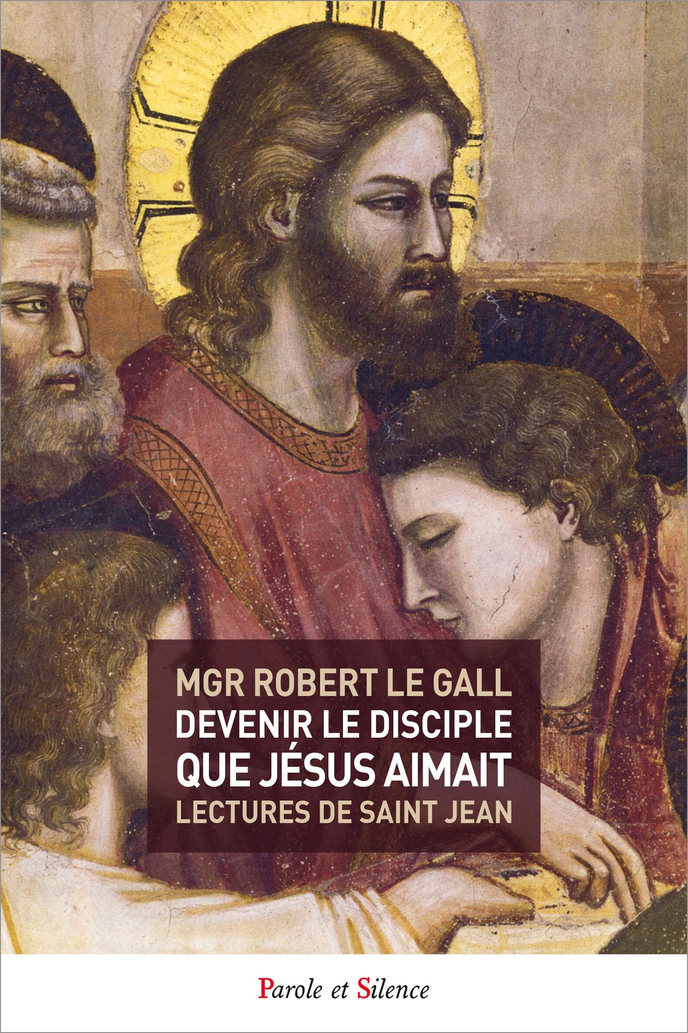 Devenir le disciple que Jésus aimait