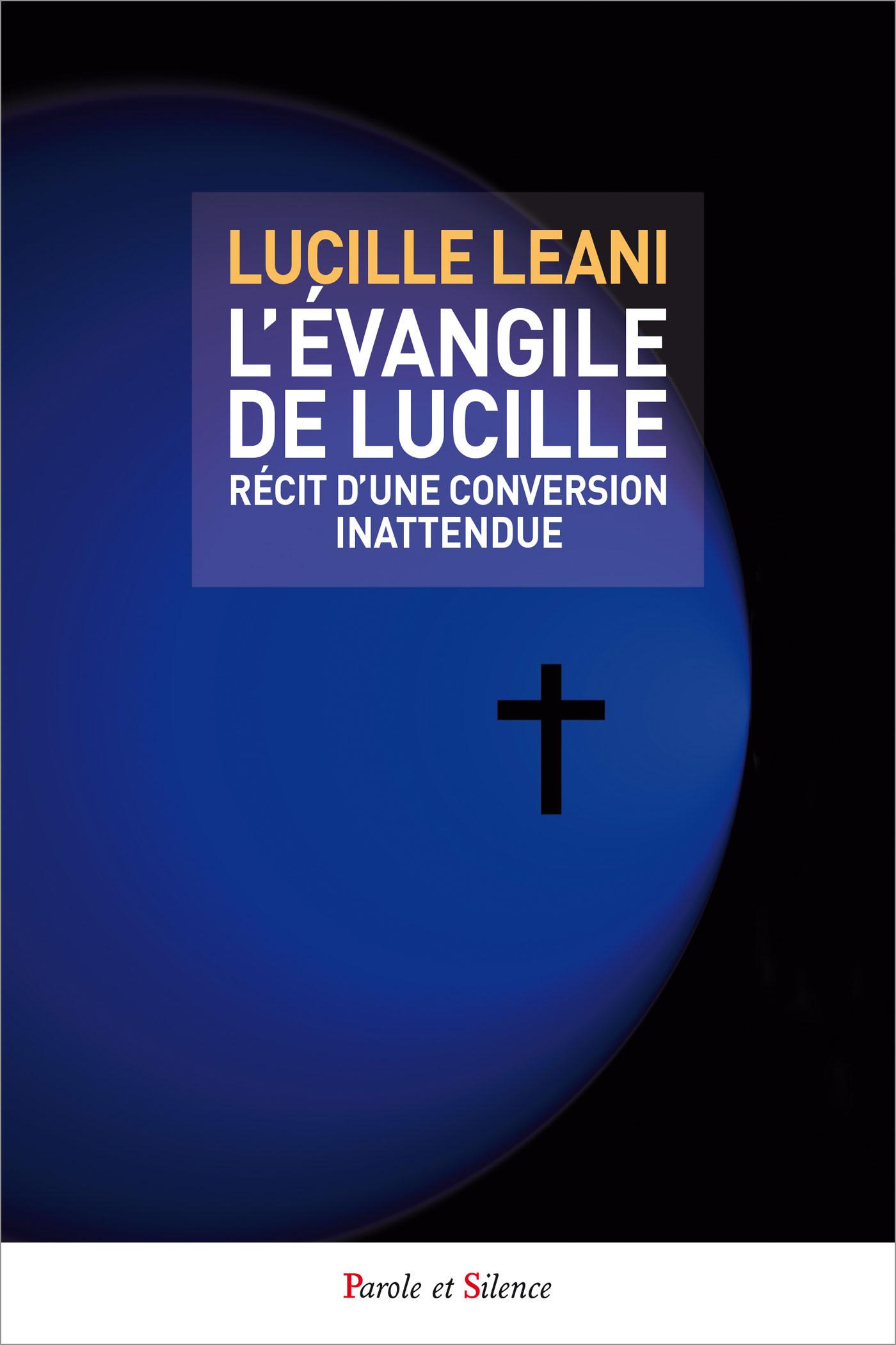 L'Évangile de Lucille