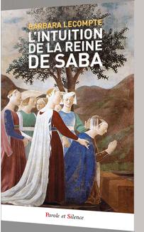 L'intuition de la reine de Saba