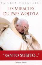 Les miracles du pape Wojtyla