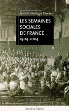 Les Semaines sociales de France : cent ans d'engagement social des catholiques français