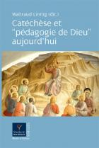 Catéchèse et pédagogie de Dieu aujourd'hui