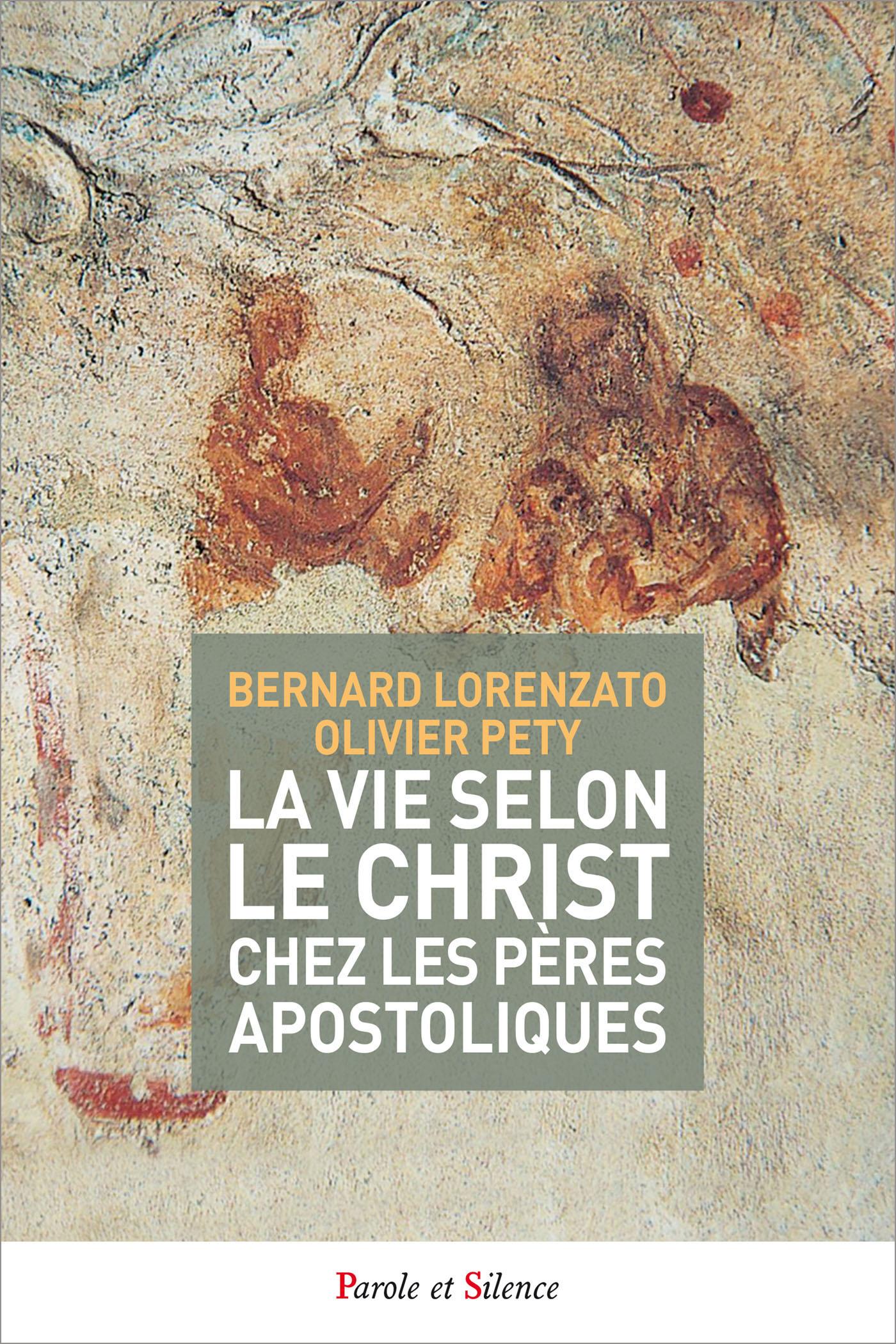 La vie selon le Christ chez les pères apostoliques