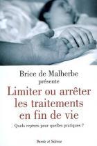 Limiter ou arrêter les traitements en fin de vie : quels repères pour quelles pratiques