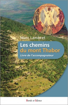 Les chemins du Thabor accompagnateur