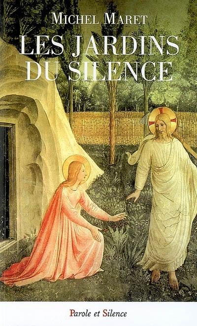 Les jardins du silence