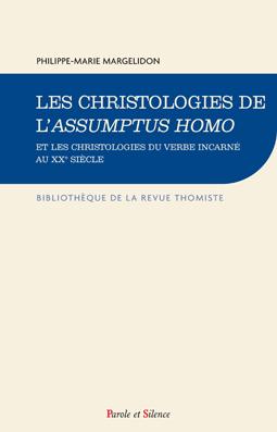 Les christologies de l'Assumptus Homo
