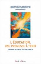 L'éducation, une promesse à tenir