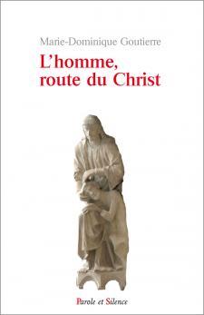 L'homme, route du Christ