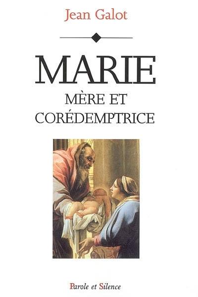 Marie, mère et corédemptrice