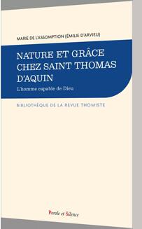 Nature et grâce chez saint Thomas d'Aquin