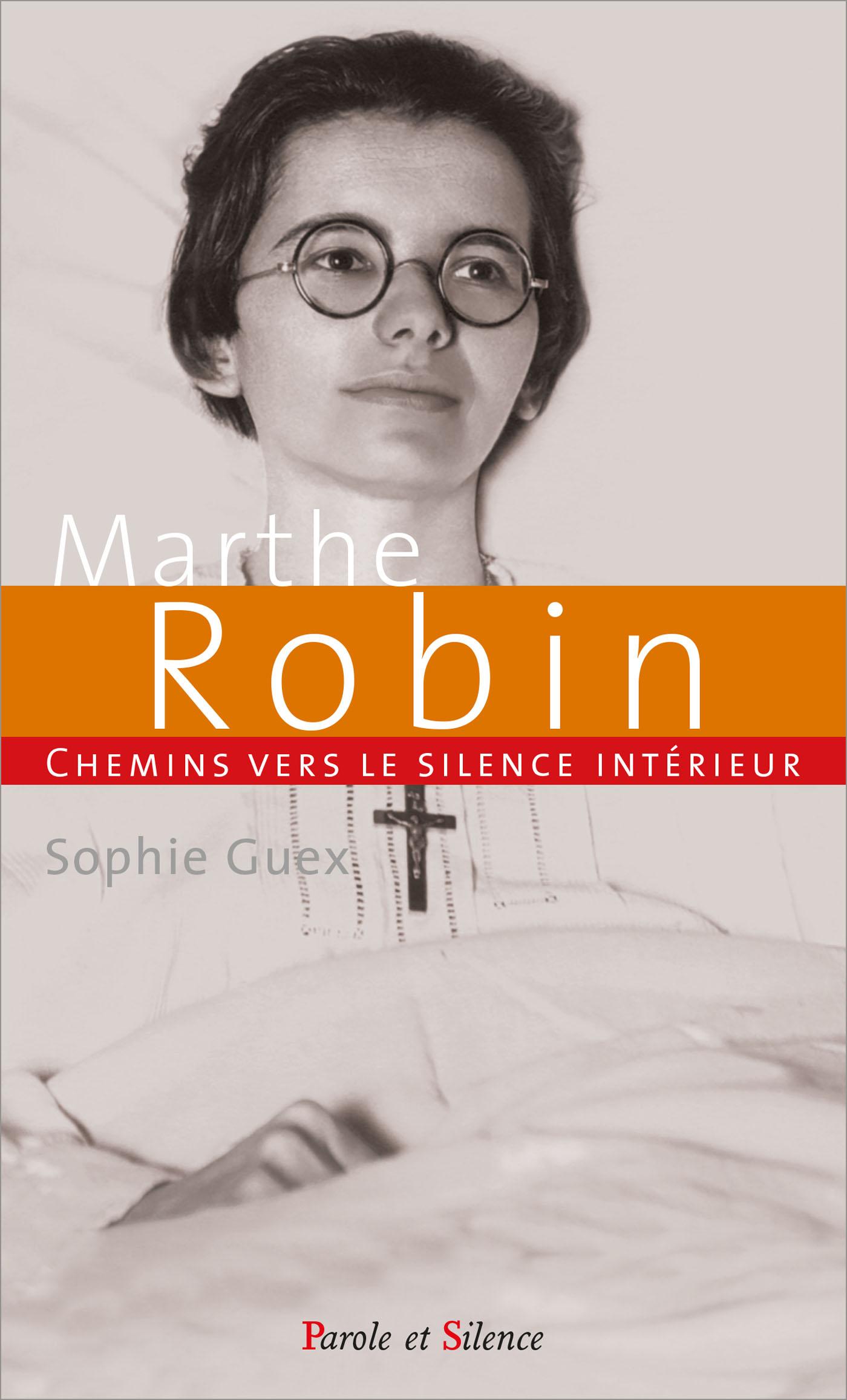 Chemin vers le silence intérieur avec Marthe Robin
