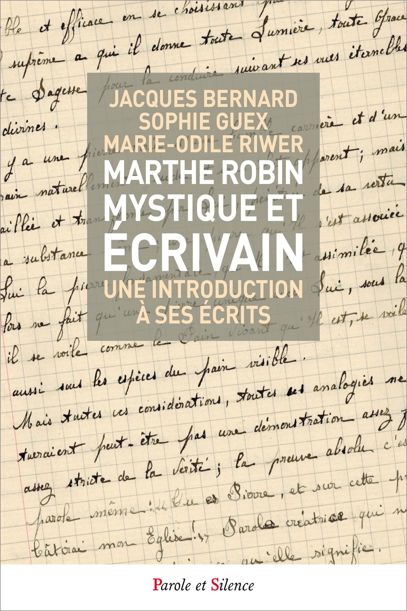 Marthe Robin, mystique et écrivain