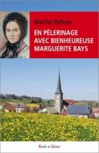 En pèlerinage avec bienheureuse Marguerite Bays
