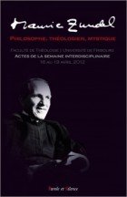Maurice Zundel, philosophe, théologien, mystique