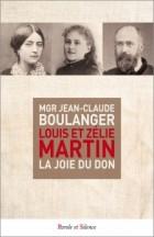 Louis et Zélie Martin. La joie du don