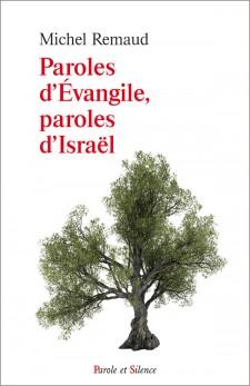 Paroles d'Évangiles, paroles d'Israël