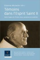 Témoins dans l'Esprit Saint II