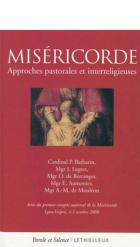 Miséricorde. Approches pastorales et interreligieuses